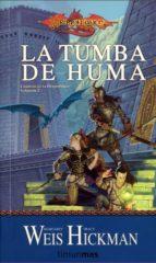 la tumba de huma (cronicas dragonlance 2)-margaret weis-tracy hickman-9788448038946