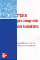 practicas para la comprension de la realidad social consuelo del val cid 9788448146146