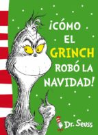 ¡como el grinch robó la navidad! (dr. seuss 4)-seuss dr-9788448844646