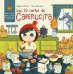 las 10 cestas de caperucita-miguel perez-9788448847746