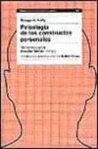 psicologia de los constructos personales: textos escogidos george a. kelly 9788449311246