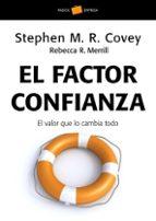 el factor confianza: el valor que lo cambia todo-rebecca r. merrill-9788449320446