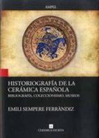 historiografia de la ceramica española-emili sempere ferrandiz-9788461795246