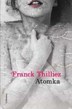atomka franck thilliez 9788466416146