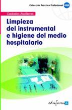 limpieza del instrumental e higiene del medio hospitalario-9788466556446