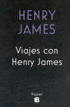 viajes con henry james henry james 9788466661546