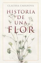 historia de una flor-claudia casanova-9788466664646