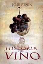 historia del vino jose peñin 9788467029246