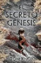 el secreto genesis tom knox 9788467031546