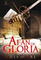 afán de gloria (ebook)-luis del val-9788467035346