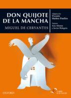 don quijote de la mancha (el arbol de la lectura   el arbol de los clasicos) miguel de cervantes 9788467395846