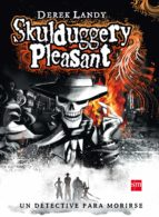 detective esqueleto 1: skulduggery pleasant-derek landy-9788467519846