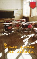 cinco panes de cebada (ebook epub) (ebook) lucia baquedano azcona 9788467552546