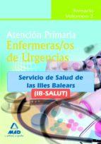 ENFERMEROS DE URGENCIAS DE ATENCION PRIMARIA DEL IB-SALUT. TEMARI O VOLUMEN II