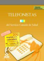 TELEFONISTAS DEL SERVICIO CANARIO DE SALUD. TEMARIO ESPECIFICO