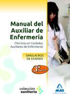 manual del auxiliar de enfermeria. simulacros de examen-9788467685046