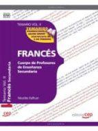 cuerpo de profesores de enseñanza secundaria. francés. temario vol. ii.-9788468131146