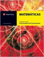 matematicas. prueba acceso. ciclos formativos de grado superior (libro + soluciones de las actividades)-9788468200446