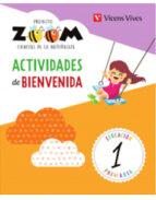 ciencias naturales 1º educacion primaria proyecto zoom + actividad bienvenida castellano ed 2018-9788468254746