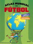 atlas mundial del futbol gabriel garcia de oro 9788469836446