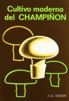 cultivo moderno del champiñon (2ª ed.)-p. j. c. vedder-9788471140746