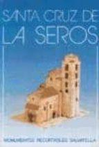 santa cruz de la seros (monumentos recortables salvatella) f. salva ribas 9788472104846