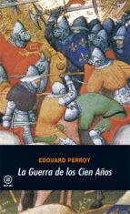 la guerra de los 100 años-edouard perroy-9788473395946