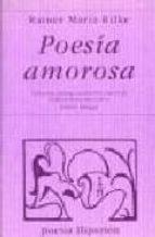 poesia amorosa: antologia  (ed. bilingüe español aleman) (3ª ed.) rainer maria rilke 9788475177946