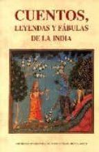 cuentos, leyendas y fabulas de la india-victor gimenez-9788476515846