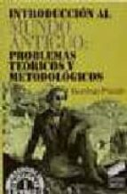 introducion al mundo antiguo: problemas teoricos y metodologicos domingo placido suarez 9788477381846
