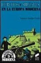 ejercitos y militares en la europa moderna-francisco andujar castillo-9788477387046