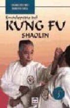 enciclopedia del kung fu shaolin (vol. iii)-chang dsu yao-roberto fassi-9788479022846