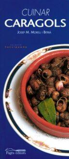 cuinar cargols-josep m. morell i bitria-9788479355746