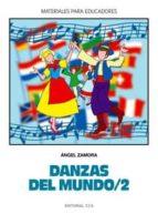 danzas del mundo (vol. 2)-angel zamora-9788483168646