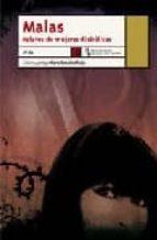 malas: relatos de mujeres diabolicas-9788483810446