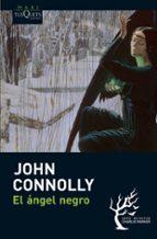 el angel negro (serie charlie parker 5)-john connolly-9788483835746