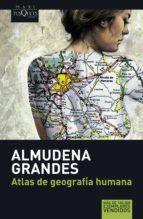 atlas de geografía humana (ebook)-almudena grandes-9788483836446