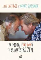 el nota (the dude) y el maestro zen-jeff bridges-bernie glassman-9788484454946