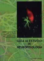 guía de estudio de neurofisiología 9788484489146