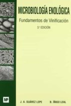microbiologia enologica: fundamentos de vinificacion (3ª ed.) j.a. suarez 9788484761846