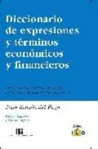 diccionario de expresiones y terminos economicos y financieros (e d. bilingüe ingles-español, español-ingles)-juan ramon del pozo-9788488533746
