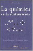 la quimica de la restauracion: los materiales del arte pictorico-mauro matteini-arcangelo moles-9788489569546