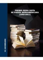 premio reina sofía de poesía iberoamericana (1992-2011) (ebook)-manuel carlos palomeque lópez-9788490120446