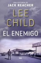 el enemigo (serie jack reacher 8) lee child 9788490567746