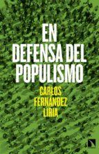 en defensa del populismo carlos fernandez liria 9788490971246