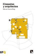 cineastas y arquitectos jose manuel garcia roig 9788490973646