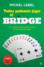 todos podemos jugar al bridge-michel lebel-9788491640646