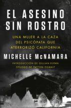 el asesino sin rostro-michelle mcnamara-9788491871446