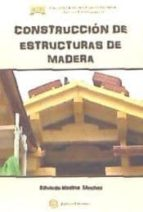 construccion de estruccturas de madera eduardo medina s�nchez 9788492579846