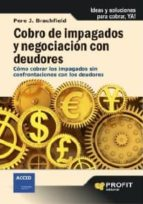 cobro de impagados y negociación con deudores (ebook)-pere j. brachfield-9788492956746